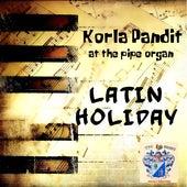 Latin Holiday by Korla Pandit