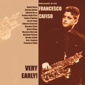 Very Early! by Francesco Cafiso