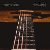 Fingerpicking Folk: Acoustic Guitar Instrumentals by Various Artists