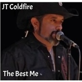 The Best Me by Jt Coldfire
