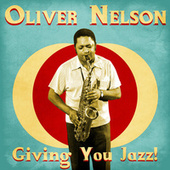 Giving You Jazz! (Remastered) de Oliver Nelson