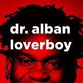 Loverboy by Dr. Alban