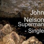 Superman von John Nelson