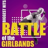 Battle of the Girlbands: Biggest Hits de Various Artists