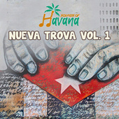 Nueva Trova, Vol. 1 by Sounds Of Havana