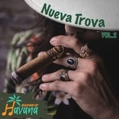 Nueva Trova Vol. 2 by Sounds Of Havana