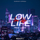 Low Life by Scarface