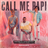 Call Me Papi (feat. Dawty Music) (Remixes) by Feder
