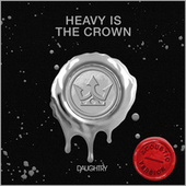 Heavy Is The Crown ((Acoustic)) fra Daughtry