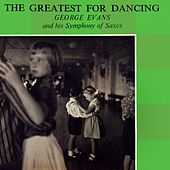 The Greatest For Dancing by George Evans