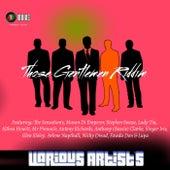 Those Gentlemen Riddim by Various Artists