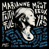 Marianne Faithfull: The Montreux Years (Live) by Marianne Faithfull