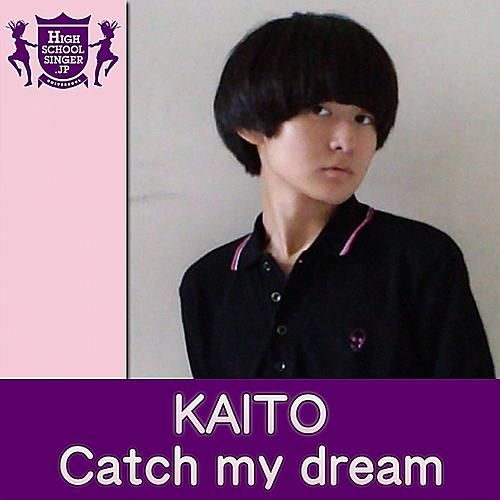 Catch My Dream by KaitO