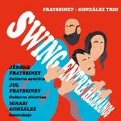Swing Entre Hermanos by Frayssinet - González Trio