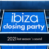 Ibiza Closing Party 2021 de Various Artists