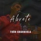 Abrete von Toño Guardiola