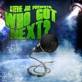 Stevie Joe Presents: Who Got Next? by Various Artists