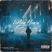 Venting Hours by Playa Larry