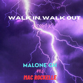 Walk In, Walk Out (Remix) by Malone Gh