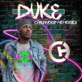 Childhood Memories by Duke