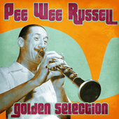 Golden Selection (Remastered) by Pee Wee Russell