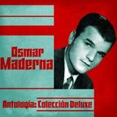 Antología: Colección Deluxe (Remastered) de Osmar Maderna