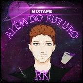 Além do Futuro von RK 0ficial