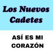 Así Es Mi Corazón by Los Cadetes De Linares