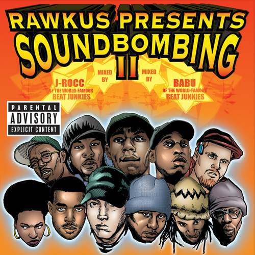 Rawkus Presents Soundbombing II von Various Artists