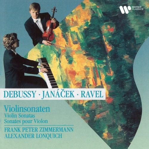 Debussy / Ravel / Janacsk Piano Sonatas by Frank Peter Zimmermann
