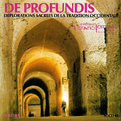 De Profundis - Déplorations sacrées de la tradition occidentale by Various Artists
