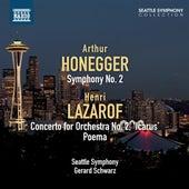 Honegger: Symphony No. 2 - Lazarof: Concerto for Orchestra No. 2 - Poema by Seattle Symphony Orchestra