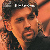 The Definitive Collection de Billy Ray Cyrus