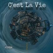 C'est La Vie by La Grifa