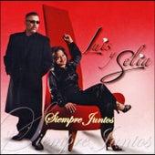 Siempre Juntos by Luis Y Selia