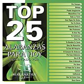 Top 25 Alabanzas Para Hoy by Maranatha! Latin