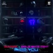 Miss You by Ganja White Night SLANDER