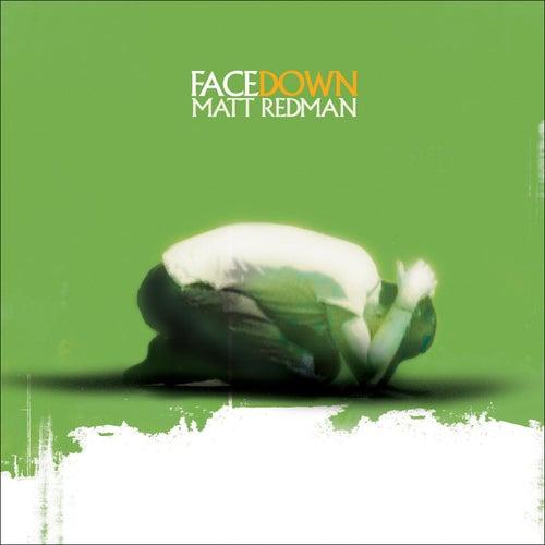 Facedown by Matt Redman