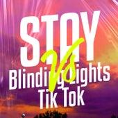 Stay VS Blinding Lights Tik Tok (Remix) by Matias Deago