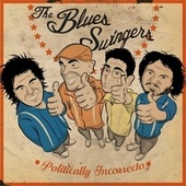 Politically Incorrecto by The Blues Swingers