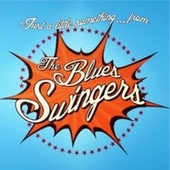 Just a Little Something... From by The Blues Swingers