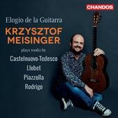 Elogio de la Guitarra, Krzysztof Meisinger plays works by Castelnuovo-Tedesco, Llobet, Piazzolla & Rodrigo di Krzysztof Meisinger