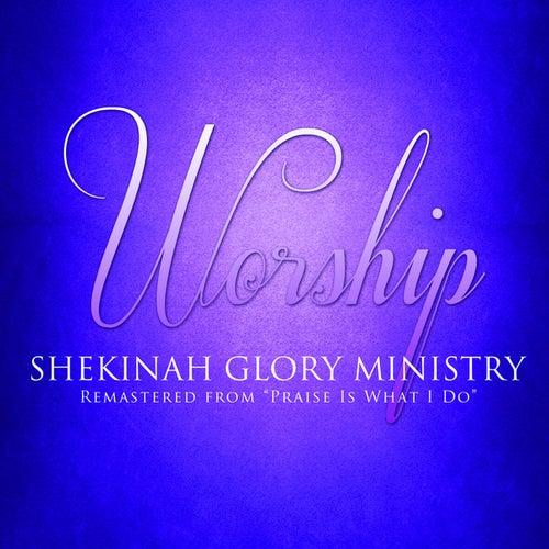 Worship by Shekinah Glory Ministry