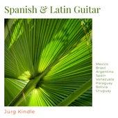 Spanish & Latin Guitar fra Jürg Kindle