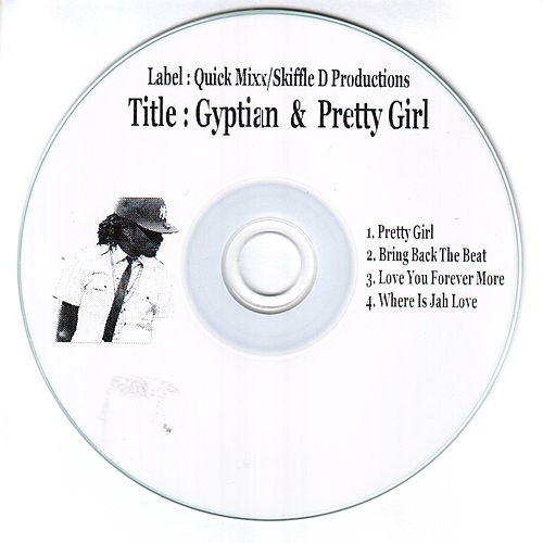 Gyptian & Pretty Girl by Gyptian
