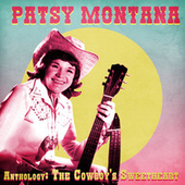 Anthology: The Cowboy's Sweetheart (Remastered) by Patsy Montana