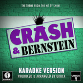 Crash & Bernstein Main Theme (From