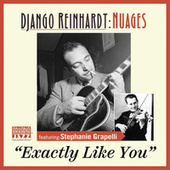 Exactly Like You (feat. Stéphane Grappelli) (Remastered 2020) by Django Reinhardt