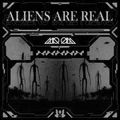 Aliens Are Real von Mr. Mister