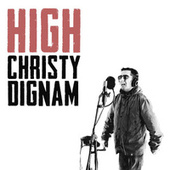 High by Christy Dignam
